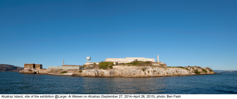 Alcatraz Island, site of the exhibition @Large: Ai Weiwei on Alcatraz